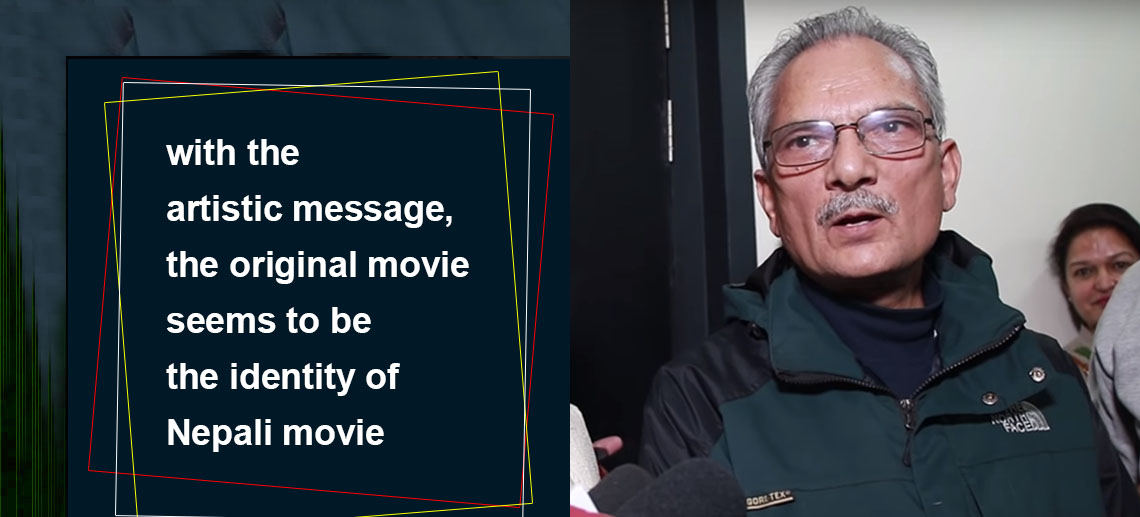 Dr. Baburam Bhattarai: movie with messages and artistic is Definition of  Nepali movie