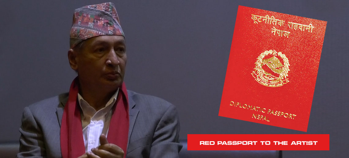 According to Minister Khatiwada, Red passport to the artist